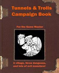 Tunnels & Trolls Campaign Book