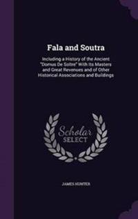 Fala and Soutra
