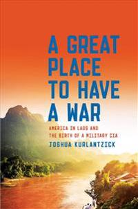 A Great Place to Have a War