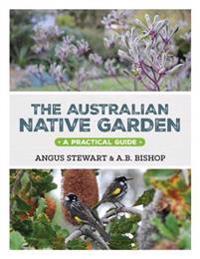 Australian Native Garden: A Practical Guide