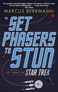 Set phasers to stun - 50 years of star trek