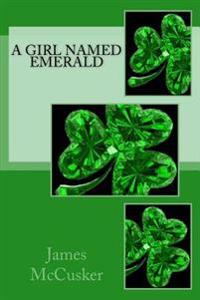 A Girl Named Emerald