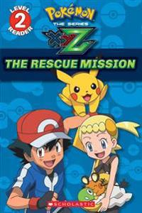 The Rescue Mission (Pokemon Leveled Reader)