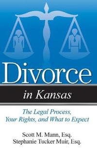 Divorce in Kansas: The Legal Process, Your Rights, and What to Expect