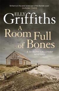 Room full of bones - the dr ruth galloway mysteries 4
