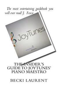The Insider's Guide to Joytunes' Piano Maestro