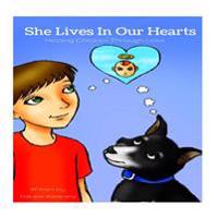 She Lives in Our Hearts: Helping Children Through Prior Sibling Loss