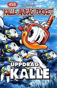 Kalle Ankas Pocket, nr 458. Uppdrag Kalle
