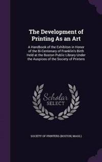 The Development of Printing as an Art