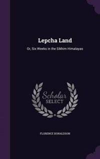 Lepcha Land