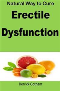Natural Way to Cure Erectile Dysfunction