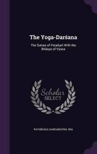 The Yoga-Darsana