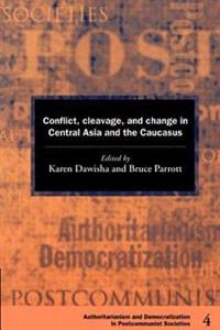 Democratization and Authoritarianism in Post-Communist Societies