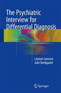 The Psychiatric Interview for Differential Diagnosis
