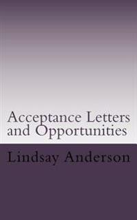 Acceptance Letters and Opportunities: A Lyndsey Kelley Novel