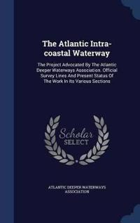 The Atlantic Intra-Coastal Waterway