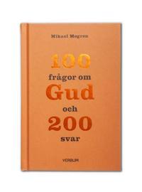 100 frågor om Gud och 200 svar