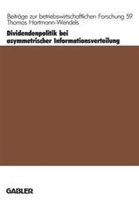 Dividendenpolitik Bei Asymmetrischer Informationsverteilung