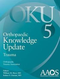 Orthopaedic Knowledge Update Trauma 5