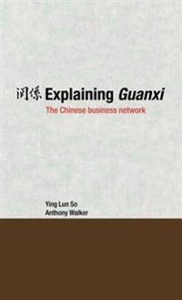 Explaining Guanxi