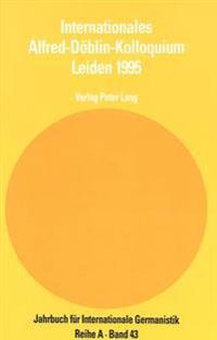 Internationales Alfred-Doeblin-Kolloquium Leiden 1995