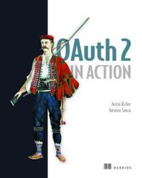 OAuth 2 in Action