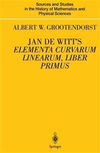 Jan de Witt's Elementa Curvarum Linearum, Liber Primus