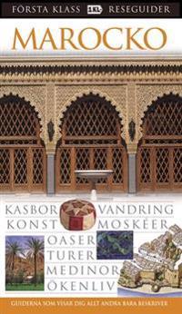Marocko : kasbor, vandring, konst, moskéer, oaser, turer, medinor, ökenliv