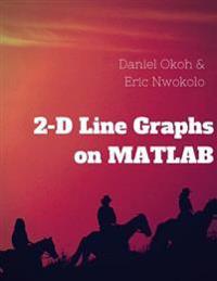 2-D Line Graphs on MATLAB