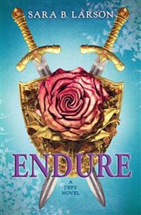 Endure (Defy Trilogy, Book 3)