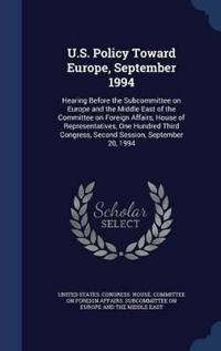 U.S. Policy Toward Europe, September 1994