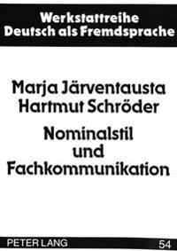 Nominalstil Und Fachkommunikation