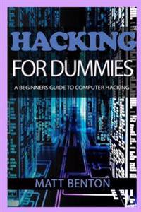 Hacking: The Ultimate Guide to Learn Hacking for Dummies and SQL (SQL, Database Programming, Computer Programming, Hacking, Hac