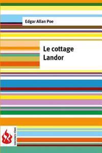 Le Cottage Landor: (low Cost). Édition Limitée