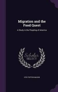 Migration and the Food Quest