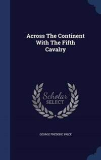 Across the Continent with the Fifth Cavalry