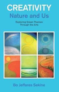 Creativity, Nature and Us