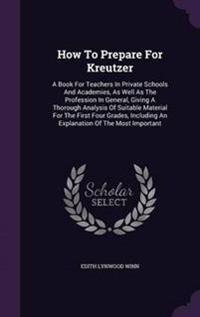 How to Prepare for Kreutzer