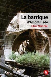 La Barrique D'Amontillado