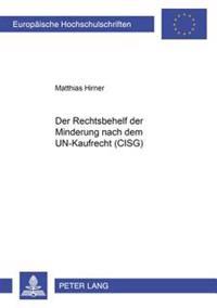 Der Rechtsbehelf Der Minderung Nach Dem Un-Kaufrecht (Cisg)