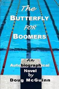 The Butterfly for Boomers