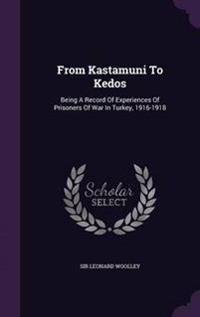From Kastamuni to Kedos