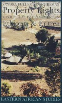 Property Rights and Political Development in Ethiopia and Eritrea, 1941-1974