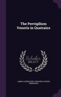 The Pervigilium Veneris in Quatrains