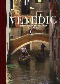 Venedig : intryck från öst till väst
