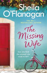 Missing Wife: the Unputdownable Bestseller