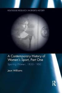 A Contemporary History of Women's Sport