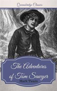 Queensbridge Classics: The Adventures of Tom Sawyer