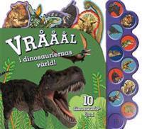 Vrååål i dinosauriernas värld!