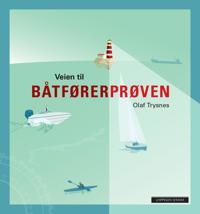 Veien til båtførerprøven - Olaf Trysnes | Inprintwriters.org